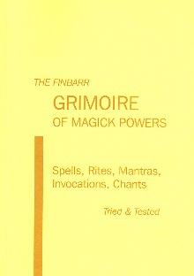 White Magic: FINBARR GRIMOIRE OF MAGICK POWERS